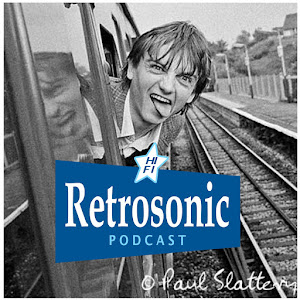 Retrosonic Podcast Epsiode 30: The Fall, Billy Childish, Small Faces, Link Wray etc