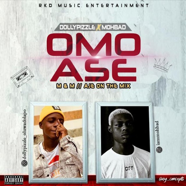 [Music] Dollypizzle Ft. Mohbad – Omo Ase