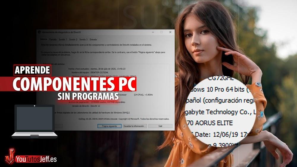 Como Ver los Componentes de mi PC, Saber Características del PC