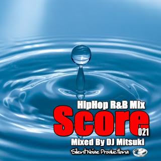 HipHop R&B Mix Score 021 Mixed By DJ Mitsuki