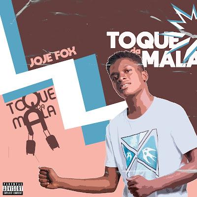 Joje Fox - Toque da Mala (Prod. Dj Mustard) [Download]