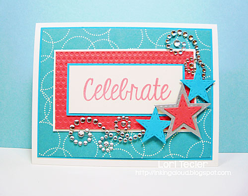 Celebrate card-designed by Lori Tecler/Inking Aloud-stamps and dies from Lil' Inker Designs