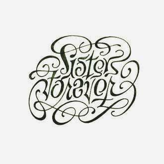Sister love forever fonts tattoos