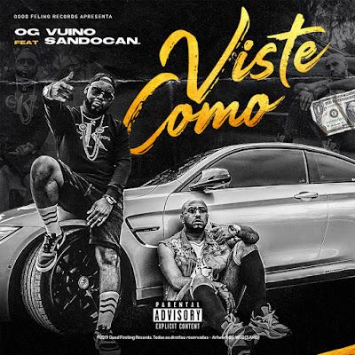 OG Vuino feat. Sandocan - Viste Como (Rap) [Download]
