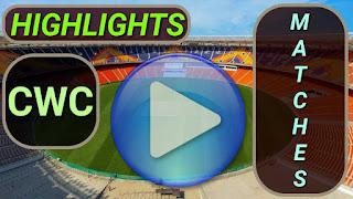 Cricket World Cup Matches Highlights Videos