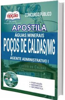apostila concurso Águas Minerais Poços de Caldas 2017 Agente Administrativo