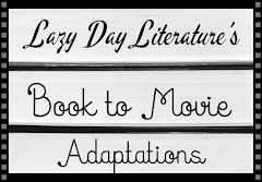 Book to Movie Adaptation Master List (NEW&UPDATED!)