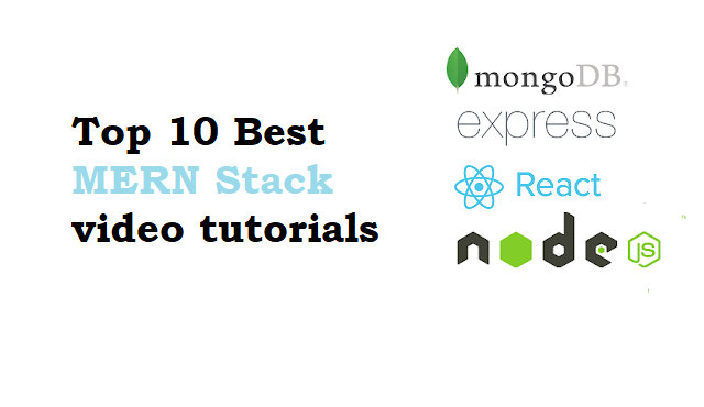 Top 10 Best MERN Stack video tutorials