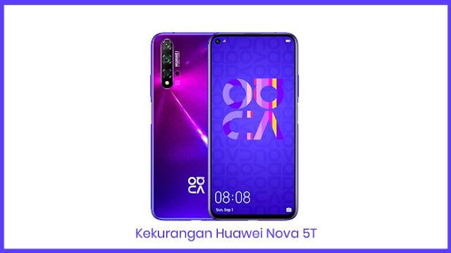 Huawei Nova 5T Kekurangan