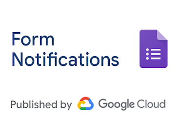 Form Notifications add-on now available in the G Suite Marketplace