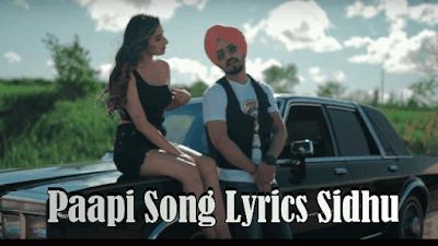 Paapi Song Lyrics Sidhu | [ Lyricstous ] | Latest Punjabi Songs 2020
