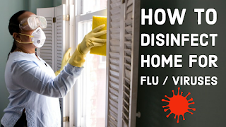 How to disinfect home?
