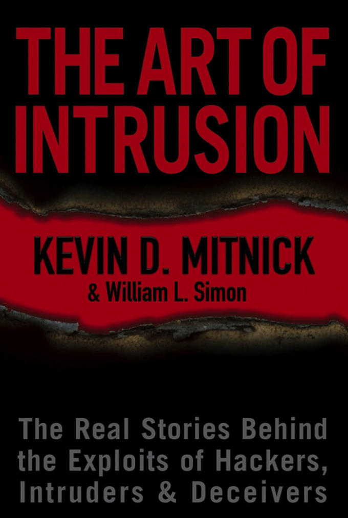 The Art of Intrusion, Kevin D Mitnick