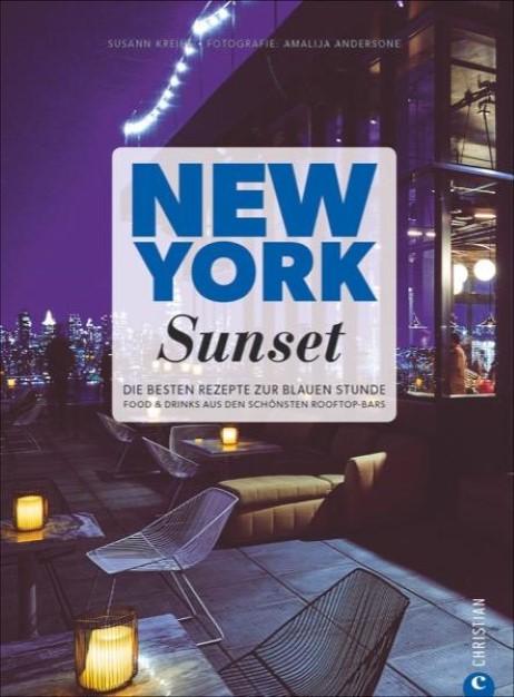 Buchvorstellung New York Sunset von Susann Kreihe Christian Verlag - Foodblog Topfgartenwelt