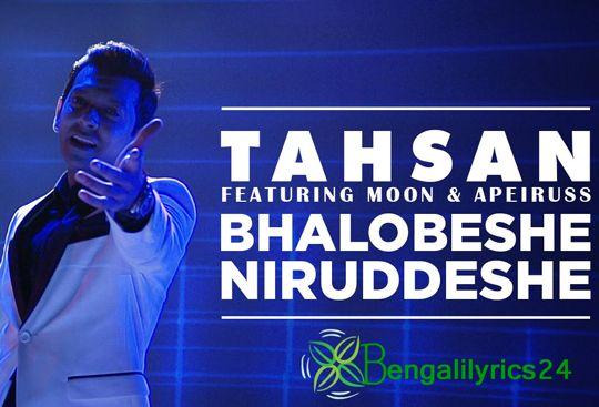 Bhalobeshe Niruddeshe - Tahsan