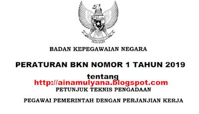 Untuk sekedar diketahui bagi yang memerlukan info bahwa Peraturan Badan Kepegawaian N TERLENGKAP PERATURAN BKN NOMOR  1 TAHUN 2019 TENTANG JUKNIS PPPK (P3K)