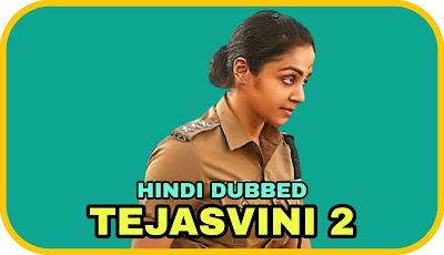 Tejasvini 2 Hindi Dubbed Movie