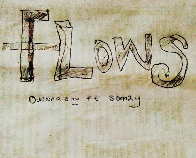 Owen Risky ft Somzy Flows