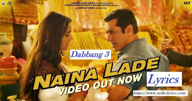 Naina Lade Song Lyrics - Javed Ali - Dabbang 3 Movie