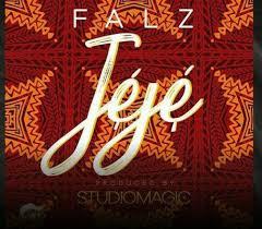 Lyrics: Falz – Jeje