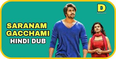 Saranam Gacchami Hindi Dubbed Movie