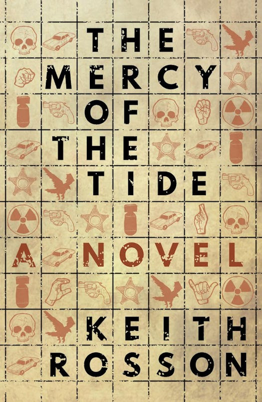 Interview with Keith Rosson, author of The Mercy of the Tide
