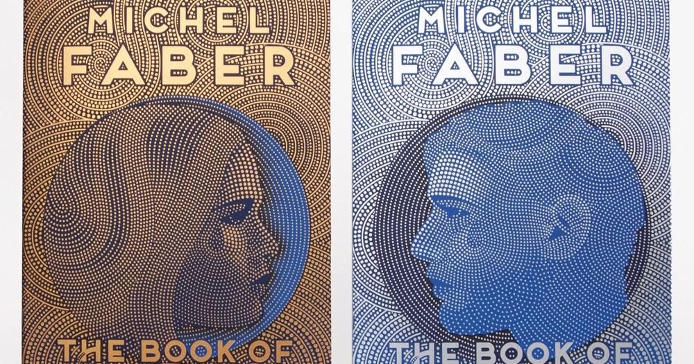 Michael Faber - Il libro delle cose nuove e strane