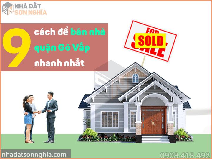 Cách để bán nhà quận Gò Vấp nhanh nhất