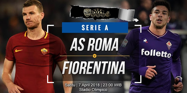 Prediksi AS Roma Vs Fiorentina, Sabtu 07 April 2018 Pukul 23.00 WIB