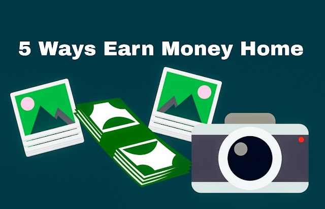 5 easy ways to earn money sitting at home 2020