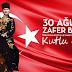 30 Ağustos Başkomutanlık Meydan Muhaberesi ve Zafer Bayramı