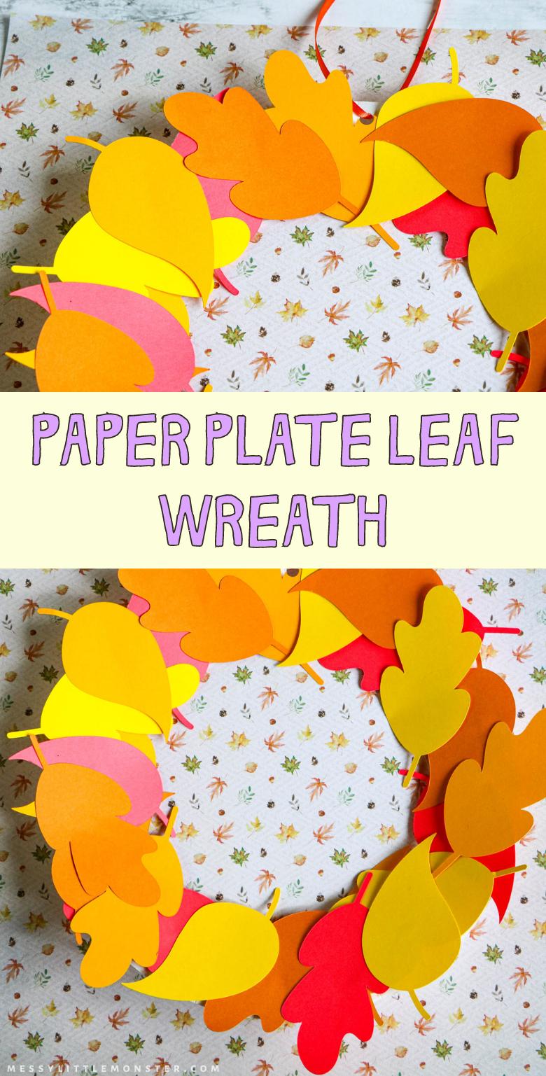 Paper plate leaf wreath. Easy fall leaf wreath craft for kids.