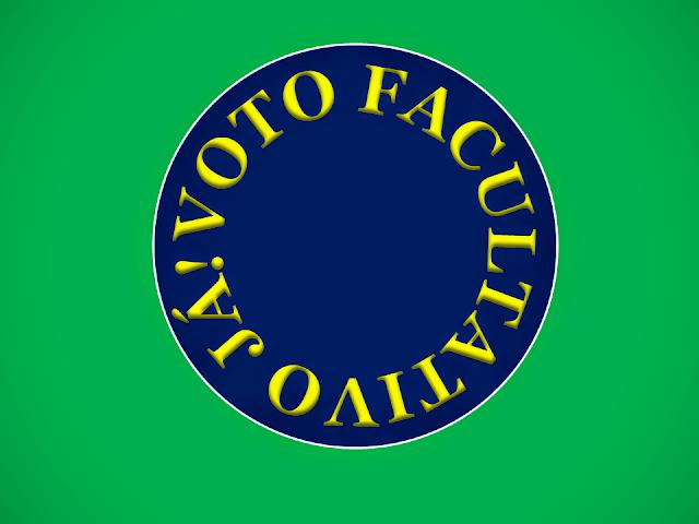 A  imagem nas cores do Brasil diz: voto facultativo já!