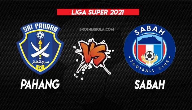 Live Streaming Pahang vs Sabah Liga Super 16.3.2021