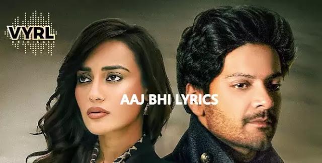 AAJ BHI - Vishal Mishra