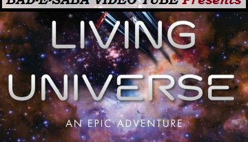 BAD-E-SABA Presents - Living Universe Documentary About Space 2018 In HD