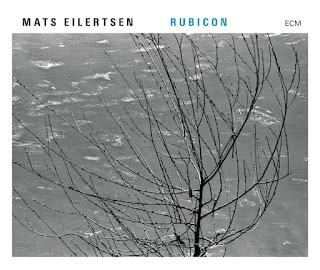 "Mats Eilertsen: ""Rubicon"" / stereojazz"