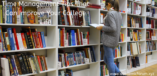 Time Management Tips That Can Improve Your College Life