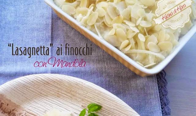 """""""Lasagnetta"""" di finocchi e Mandòla"""