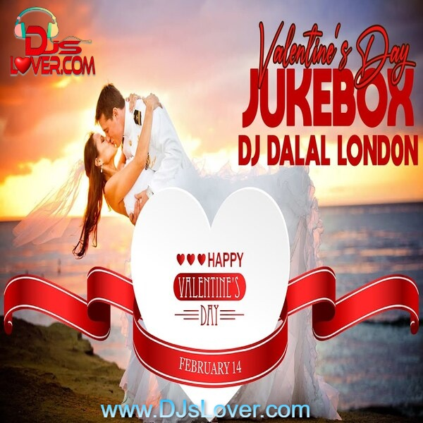 Valentines Day Jukebox 2021 DJ Dalal London