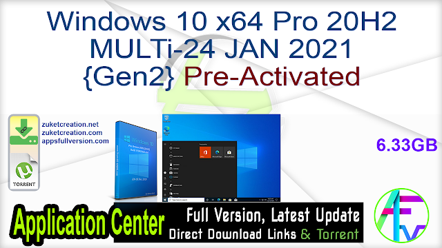 Windows 10 x64 Pro 20H2 MULTi-24 JAN 2021 {Gen2} Pre-Activated