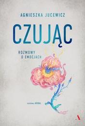 http://lubimyczytac.pl/ksiazka/4880521/czujac-rozmowy-o-emocjach
