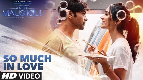 So Much in Love Full Video AAP SE MAUSIIQUII Himesh Reshammiya Latest Songs 2017