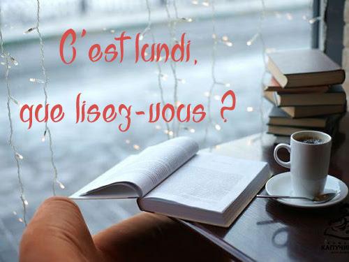 C'est lundi que lisez-vous ? #3