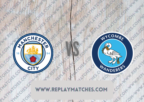 Manchester City vs Wycombe Wanderers -Highlights 21 September 2021