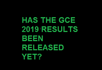 Has The GCE Results for 2020 been Released yet?