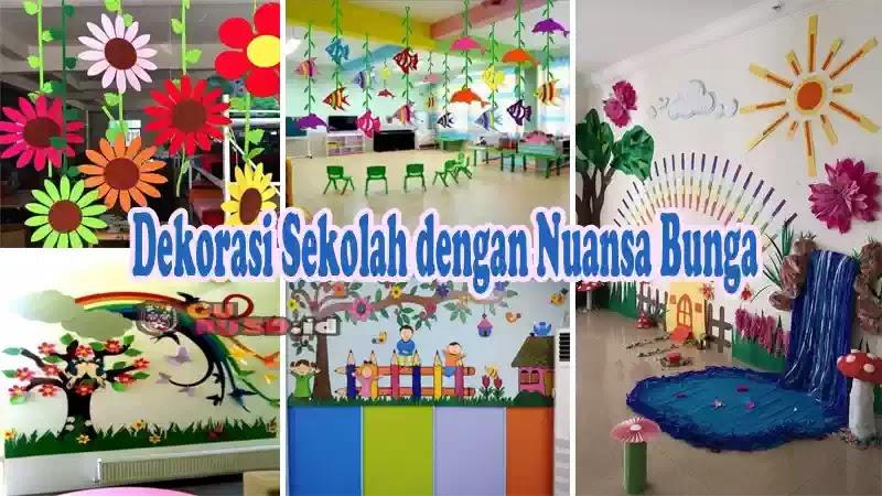 Contoh Dekorasi Sekolah dengan Nuansa Bunga