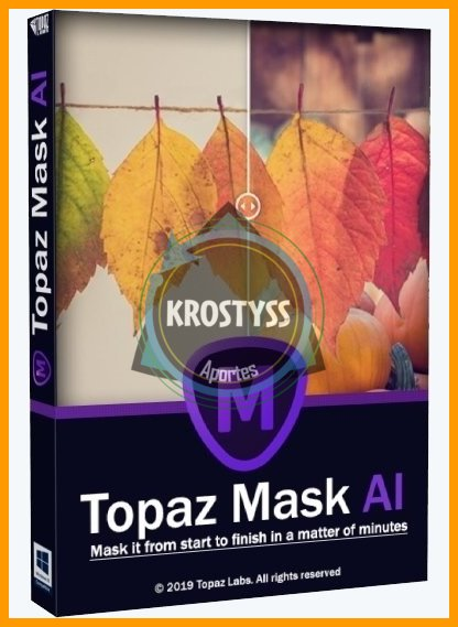 Topaz Mask AI 1.0.2 +[Portable][Activados][EN][FU/MF/MG/RC]