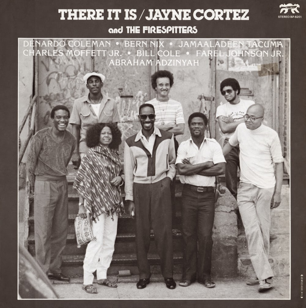 inconstant sol: JAYNE CORTEZ AND THE FIRESPITTERS – THERE IT IS