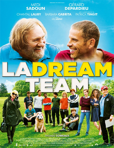 Ver La Dream Team (2016) Online